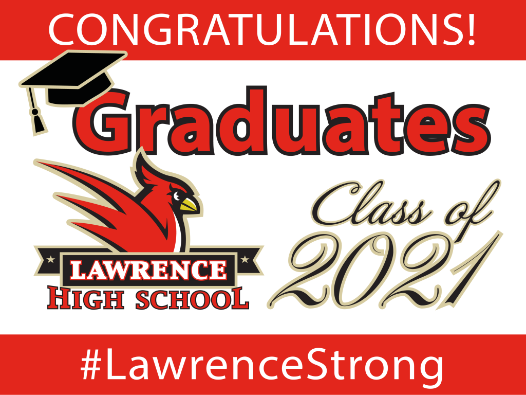 lawn sign for class of 2021